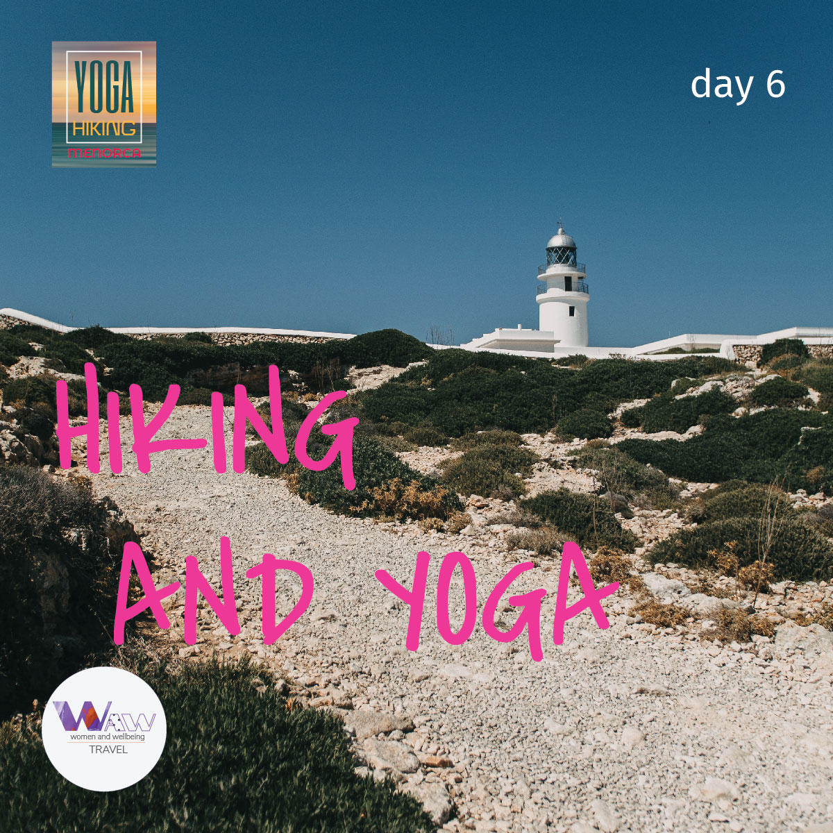 Day 6      Walking and yoga